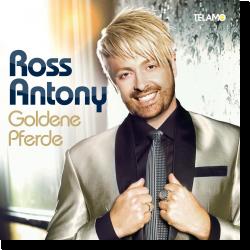 Cover: Ross Antony - Goldene Pferde