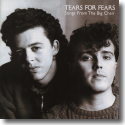 Cover:  Tears For Fears - Songs From The Big Chair (Super Deluxe)
