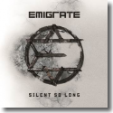 Cover: Emigrate - Silent So Long