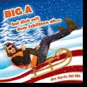 Cover:  Big A - Hol dich mit dem Schlitten ab