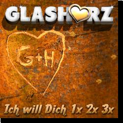Cover: Glasherz - Ich will dich 1x 2x 3x