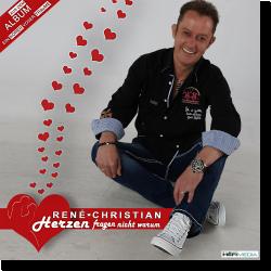 Cover: René Christian - Herzen fragen nicht warum
