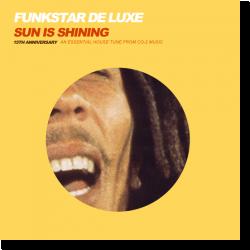 Cover: Funkstar De Luxe - Sun Is Shining