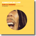 Cover: Funkstar De Luxe - Sun Is Shining
