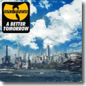 Cover:  Wu-Tang Clan - A Better Tomorrow