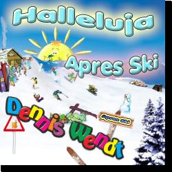 Cover: Dennis Wendt - Halleluja Apres Ski