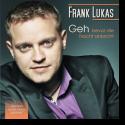 Cover:  Frank Lukas - Geh (bevor die Nacht anbricht)