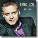 Cover: Frank Lukas - Intensiv