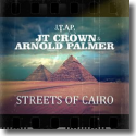 Cover:  Jt Crown & Arnold Palmer - Streets Of Cairo
