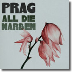 Cover: Prag - All die Narben