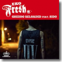 Cover:  Eko Fresh feat. Sido - Gheddo Reloaded
