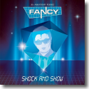 Cover: Fancy - Shock & Show (30th Anniversary Edition)
