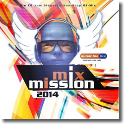 Cover: sunshine live Mix Mission 2014 - Various Artists