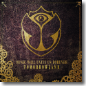 Cover:  Tomorrowland – Music Will Unite Us Forever (2CD-Edition) - Various Artists