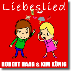 Cover: Robert Haag & Kim König - Liebeslied