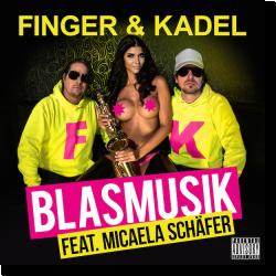 Cover: Finger & Kadel feat. Micaela Schäfer - Blasmusik
