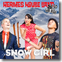 Cover: Hermes House Band feat. Lou Bega - Snowgirl