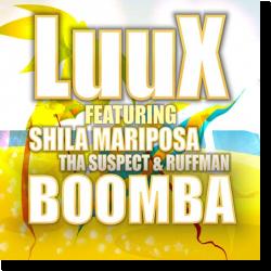 Cover: LuuX feat. Shila Mariposa, Tha Suspect & Ruffman - Boomba