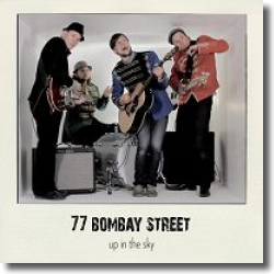 Cover: 77 Bombay Street - Up In The Sky