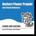 Cover:  Herbert Pixner Projekt & Charly Rabanser - Schnee von gestern