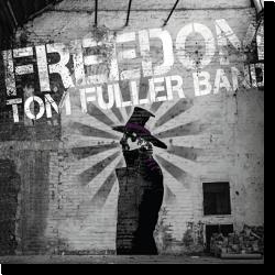 Cover: Tom Fuller Band - Freedom