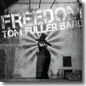 Cover:  Tom Fuller Band - Freedom
