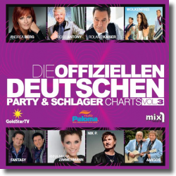 Cover: Die offiziellen Deutschen Party & Schlager Charts Vol. 3 - Various Artists