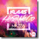 Cover: Klaas & Mazza - Here We Go