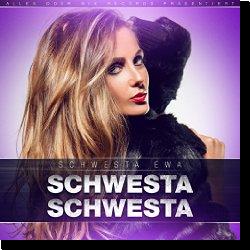 Cover: Schwesta Ewa - Schwesta Schwesta