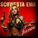 Cover: Schwesta Ewa - Kurwa