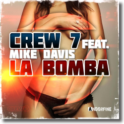Cover: Crew 7 feat. Mike Davis - La Bomba