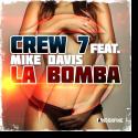 Cover:  Crew 7 feat. Mike Davis - La Bomba