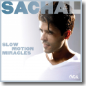 Cover:  Sachal - Slow Motion Miracles