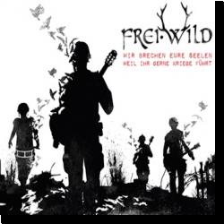 Cover: Frei.Wild - Wir brechen eure Seelen