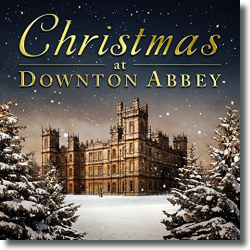 Cover: Christmas At Downton Abbey - Various Artists