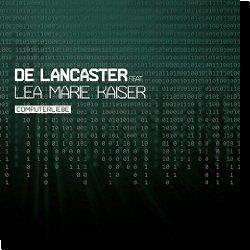 Cover: De Lancaster feat. Lea Marie Kaiser - Computerliebe