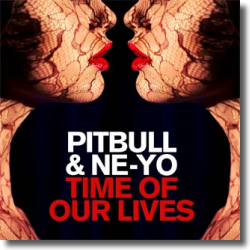 Cover: Pitbull & Ne-Yo - Time Of Our Lives