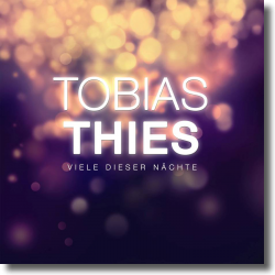 Cover: Tobias Thies - Viele dieser Nächte