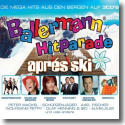 Cover:  Ballermann Hitparade Aprés Ski - Various Artists