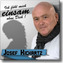 Cover:  Josef Kickartz - Ich fühl mich einsam ohne dich