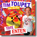 Cover: Tim Toupet feat. Die Filue - Tote Enten