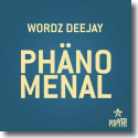 Cover: Wordz Deejay - Phänomenal