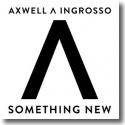 Cover:  Axwell Λ Ingrosso - Something New