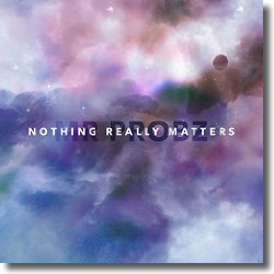 Cover: Mr. Probz - Nothing Really Matters