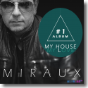 Cover:  Miraux - My House, My Love