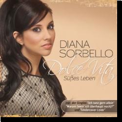 Cover: Diana Sorbello - Dolce Vita - Süßes Leben