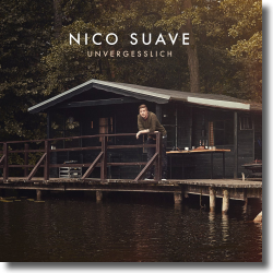 Cover: Nico Suave - Unvergesslich