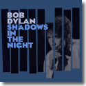 Cover:  Bob Dylan - Shadows In The Night