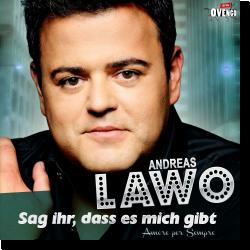 Cover: Andreas Lawo - Sag ihr, dass es mich gibt