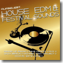 Cover:  Aufgelegt. House EDM & Festival Sounds - Various Artists